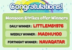Congratulations to all the Monsoon Strikes Offer Winners!  Daily Winner : littlems1976 Prize Won: 2000 worth flipkart voucher  Weekly Winner : madhu100 Prize Won: 5000 worth flipkart voucher  Fortnight Winner : navaqatar Prize Won: 10,000 worth flipkart voucher  know more about the offer @ https://www.classicrummy.com/monsoon-strikes?link_name=CR-12   #rummy #classicrummy #flipkart #winner #flipkartvouchers #vouchers #onlinerummy