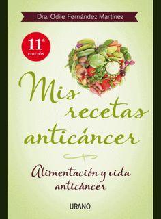 Recetas de cocina anticancer https://www.pinterest.com/anbaga/libros-revistas-recetas/