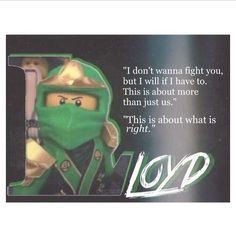 I love this quote but... Lloyd's name is spelled wrong xD