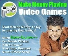 Get Paid to Play Video Games! Did you know everyday Gaming companies pay big bucks to people like you and me just to know what we are thinking? Its true! They are desperate to understand how you think and shop and why you buy certain Games or Products because this helps their companies improve their products, and they in turn they pay YOU good money for your opinion. They Need You! Right now, I have hundreds of market research firms and game companies looking for video game tester.