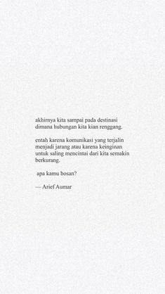 Apa kamu bosan? Quotes Rindu, Quotes Lucu, Cinta Quotes, Quotes Galau, Hurt Quotes, People Quotes, Mood Quotes, Morning Quotes, Daily Quotes