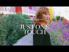 Kim Walker-Smith - Just One Touch (Audio) - YouTube