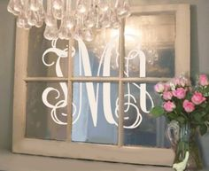 This is adorable - turn an old window into a vintage monogrammed mirror