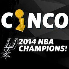 SPURS CINCO 2014 NBA FINALS CHAMPIONS
