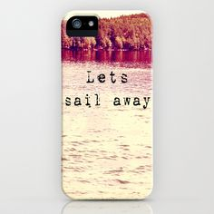 Lets Sail Away iPhone Case