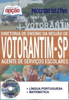 Apostila - AGENTE DE SERVIÇOS ESCOLARES - Processo Seletivo Votorantim SP 2016…