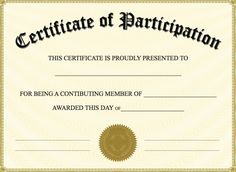 Free Printable Certificate of Participation - Best Templates Ideas For You Certificate Of Participation Template, Free Printable Certificates, Free Printable Certificate Templates, Certificate Of Completion Template, Birth Certificate Template, Ticket Template, Free Printables