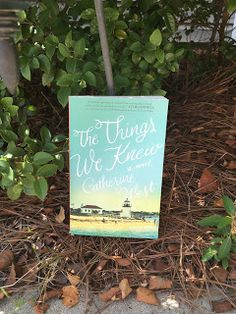 The Things We Knew by Catherine West. Check out my #review here: http://spreadinghisgrace.blogspot.com/2016/08/my-bookshelf-things-we-knew-by.html