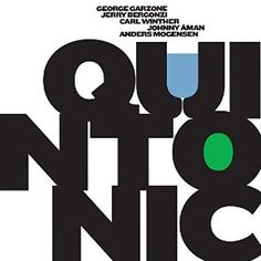 Quintonic by George Garzone [Stunt Records | 2014]