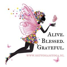 Alive. Blessed. Grateful. • http://www.shivohamyoga.nl/ • #inspiration #quotes #zen #love #yoga #wisdom #ShivohamYoga •
