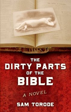 The Dirty Parts of the Bible - this book is free on Amazon as of May 22, 2012. Click to get it. See more handpicked free Kindle ebooks - judged by their covers fresh every day at www.shelfbuzz.com