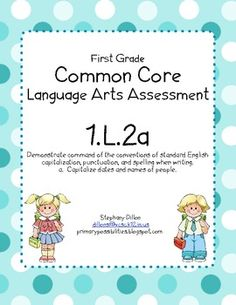 Free assessment packet~  First grade Common Core Language Arts Standard 1.L.2a