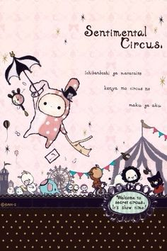 Sentimental Circus Wallpaper