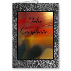Card - Feliz Cumpleaños:  http://www.zazzle.com/card_feliz_cumpleanos-137622383970402989 Abstract.