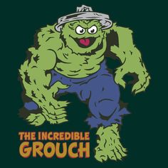 """The Incredible Grouch"" T-Shirts & Hoodies by Baznet 