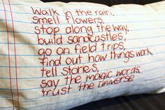 Nice idea for a meaningful saying or poem on a pillow.  I like the lined fabric which looks like an exercise book!