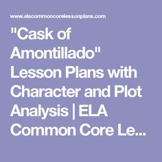 cask of amontillado character analysis essay Analysis about the cask of amontillado english short story the cask of amontillado become of fortunato even though the character continues his descent.