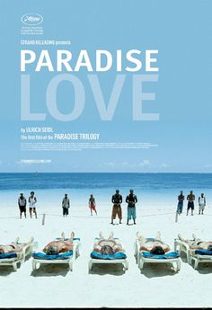 Paradise: Love (2012) Director: Ulrich Seidl Writers: Ulrich Seidl (screenplay), Veronika Franz (screenplay)