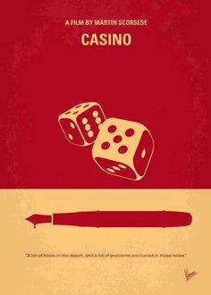 No348+My+Casino+minimal+movie+poster Greed,+deception,+money,+power,+and+murder+occur+between+two+mobster+best+friends+and+a+trophy+wife+over+a+gambling+empire. Director:+Martin+Scorsese Stars:+Robert+De+Niro,+Sharon+Stone,+Joe+Pesci