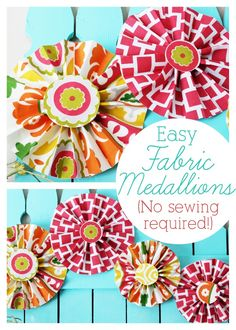 A tutorial for how to make pretty medallion rosettes from your favorite fabrics. No sewing required!