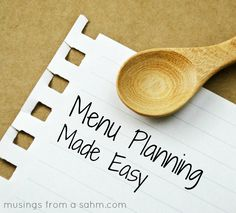 Menu Planning Made Easy {it's Free!} - Musings From A Stay At Home Mom