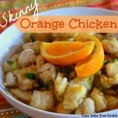 Better than Takeout Skinny Orange Chicken