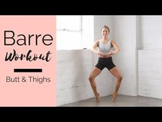 Barre Workout for Butt and Thighs - workout at home - Fitness and Exercises