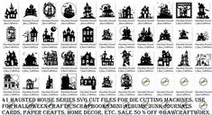 41 Haunted House Series SVG Cut Files For Die Cutting Machines Cricut Silhouette SALE 50% Off All SVG Sets Only 5.00 Each