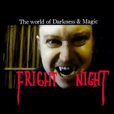 Fright Night -A world of darkness and magic ASMR/RP