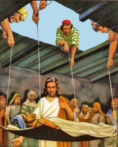 """Mark 2:3 four men arrived carrying a paralyzed man on a mat. 4 They couldn't bring him to Jesus because of the crowd, so they dug a hole through the roof above his head. Then they lowered the man on his mat, right down in front of Jesus. 5 Seeing their faith, Jesus said to the paralyzed man, """"My child, your sins are forgiven."""""""