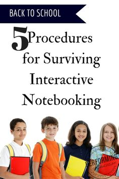 5 Procedures to Teach Your Students for Effective Interactive Notebooking - Performing in Education