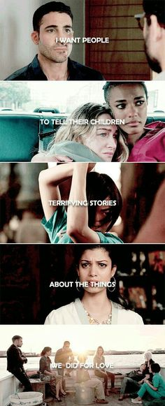 i want people to tell their children terrifying stories about the things we did for love. // s8