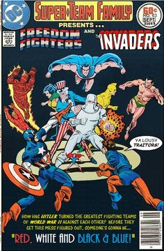 Super-Team Family: The Lost Issues!: The Freedom Fighters and The Invaders