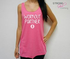 Workout Partner Maternity Eco Tank Top. Welcome to Strong Girl Clothing™ Shop! This listing is for one eco tank top that says Workout