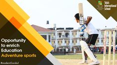 Tula's International School provides the best facilities and exposure to all students. It has more than 15 sports on campus. Boarding Schools In India, India School, Dehradun, International School, Change The World, Fun Facts, Student, Adventure, Education