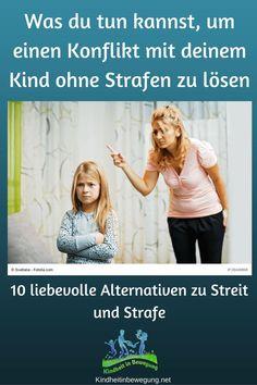 Strafen demütigen und erschweren eine liebevolle Beziehung. Erfahre zehn Alternativen zu Strafen, die dir und deinem Kind helfen.