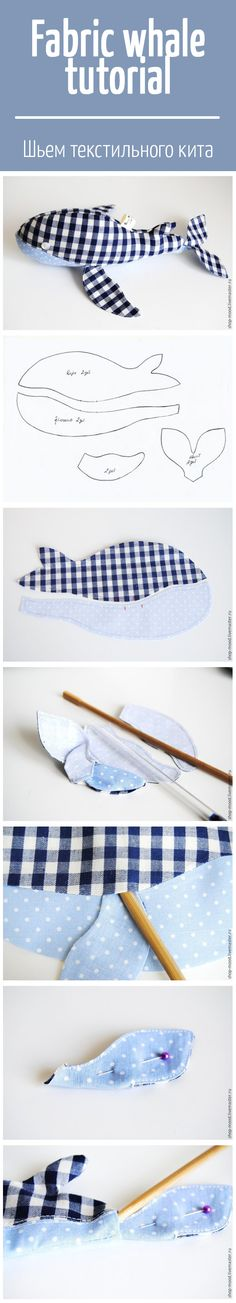 Sew Toy How to sew fabric whale: tutorial and pattern / Шьем текстильного кита Sewing Toys, Baby Sewing, Sewing Crafts, Fabric Toys, Fabric Crafts, Sewing Hacks, Sewing Tutorials, Doll Patterns, Sewing Patterns