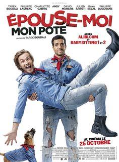 Epouse-moi mon pote film complet en français