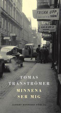 Minnena ser mig - Tomas Tranströmer