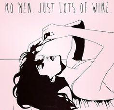 no men, just lots of wine