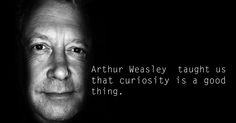 Arthur Weasley taught us that curiosity is a good thing.