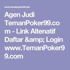 Agen Judi TemanPoker99.com - Link Altenatif Daftar & Login www.TemanPoker99.com
