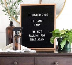 funny letterboard about parenting and housekeeping Quotes Risk, Motivacional Quotes, Craft Quotes, Quotes To Live By, Funny Quotes, Sassy Quotes, Funny Cleaning Quotes, Cleaning Humor, Quote Meme