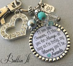 Mom Gift, Mom necklace, Personalized Gift, I'll love you forever by buttonit Gifts For Friends, Gifts For Mom, Mother Of Bride Gifts, Love Charms, Love You Forever, Key Chains, Mint Green, Antique Silver, Personalized Gifts