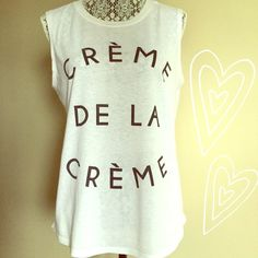 ''Creme De La Creme'' Muscle Tee Perfect tank for Summer and Fall when layered with a blazer or cardigan! Used a handful of times! Recycled Karma Tops Muscle Tees