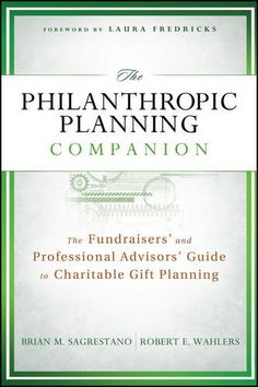 The Philanthropic Planning Companion: The Fundraisers' an... https://www.amazon.com/dp/111800454X/ref=cm_sw_r_pi_dp_x_GN6ezb03XCVB0