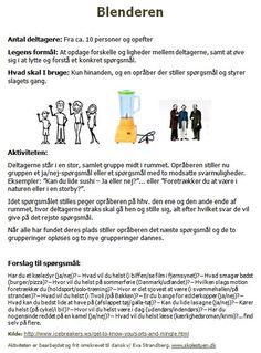 Skolestuens links.Circle time games and activities. A must for any teacher..Quick 5 Minute Filler Activities and Games for the Classroom.Strandet.Icebreaker games collection .Fantatiske flag.RÆS - Spilleplade.RÆS - Spørgsmål.Blenderen.Sardiner i en dåse.Fortæl en snor.Stor, større, størst!.Rundvolley aka Humblebold | Musikefterskolen i Humble.7 Easy Icebreakers You Can Do with Post-it Notes ( A Great Classroom Poster) ~ Educational Technology and Mobile Learning.Break the Back-...