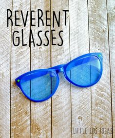 LDS Primary Reverent Glasses Idea from Are the children in your Primary struggling with reverence? Here's some great ideas to help teach the children about being reverent. Primary Talks, Primary Songs, Primary Singing Time, Primary Activities, Primary Teaching, Visiting Teaching, Church Activities, Primary 2014, Teaching Ideas