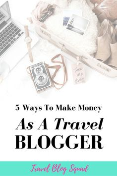 5 Ways to Make Money As a Travel Blogger. Making money as a blogger ain't easy but if you hustle you can have the freedom to travel the world and live the dream! From affiliate marketing to online courses, here's everything you need to know to monetize your travel blog. Click here to read more!