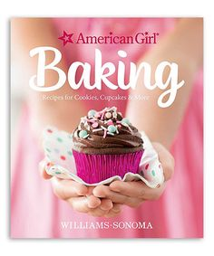 Love this American Girl Baking Hardcover on #zulily! #zulilyfinds
